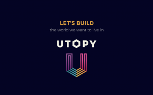 Thumbnail - Let's build the world we want to live in - Utopy